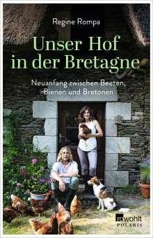 Regine Rompa: Unser Hof in der Bretagne, Buch