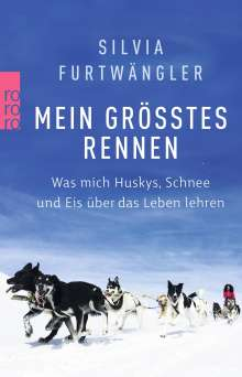Silvia Furtwängler: Mein größtes Rennen, Buch