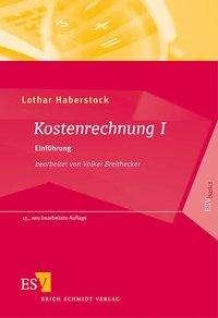 Lothar Haberstock: Kostenrechnung 1, Buch