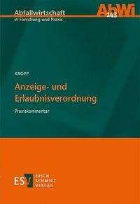 Olaf Kropp: Anzeige- und Erlaubnisverordnung, Kommentar, Buch