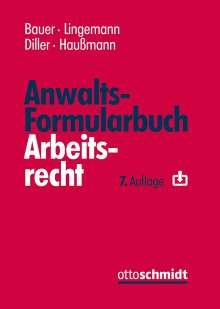 Jobst-Hubertus Bauer: Anwalts-Formularbuch Arbeitsrecht, Buch