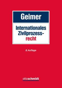Reinhold Geimer: Internationales Zivilprozessrecht, Buch