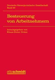 Klaus-Dieter Drüen: Besteuerung von Arbeitnehmern, Buch