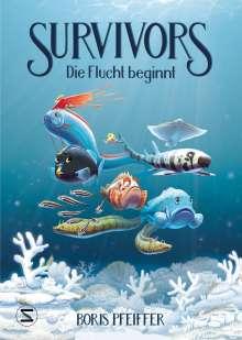 Boris Pfeiffer: Survivors - Die Flucht beginnt, Buch