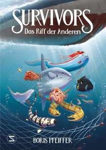 Boris Pfeiffer: Survivors - Das Riff der anderen, Buch