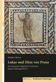 Matthias Becker: Lukas und Dion von Prusa, Buch