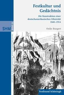 Heike Bungert: Festkultur und Gedächtnis, Buch