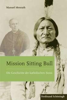 Manuel Menrath: Mission Sitting Bull, Buch