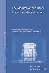 The Mediterranean Other - The Other Mediterranean, Buch