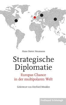 Hans-Dieter Heumann: Strategische Diplomatie, Buch