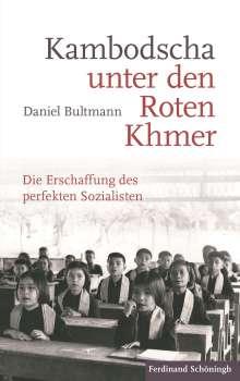 Daniel Bultmann: Kambodscha unter den Roten Khmer, Buch