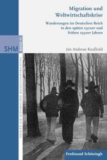 Jan Andreas Kaufhold: Migration und Weltwirtschaftskrise, Buch