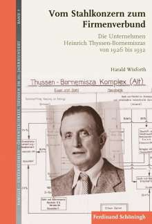 Harald Wixforth: Vom Stahlkonzern zum Firmenverbund, Buch