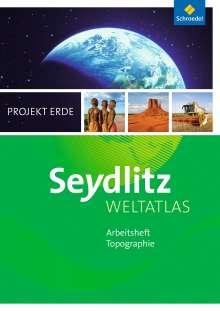 Seydlitz Weltatlas Projekt Erde. Arbeitsheft. Ausgabe 2016, Buch
