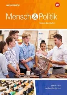 Mensch und Politik. Sekundarstufe 1. Berufs- und Studienorientierung, Buch