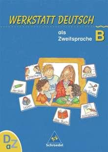 Simone Kehbel: Werkstatt Deutsch als Zweitsprache. Arbeitsheft B, Buch