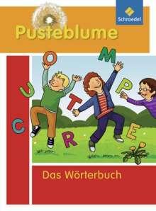 Pusteblume. Das Wörterbuch für Grundschulkinder 2010. Alle Bundesländer außer Bayern, Buch