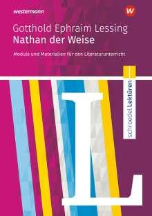 Gotthold Ephraim Lessing: Nathan der Weise: Module und Materialien für den Literaturunterricht, Buch