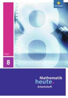 Mathematik heute 8. Arbeitsheft. Thüringen, Buch