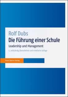 Rolf Dubs: Die Führung einer Schule, Buch