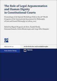 The Role of Legal Argumentation and Human Dignity in Constitutional Courts, Buch