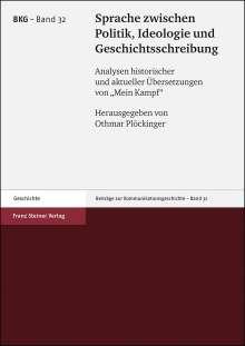 Sprache zwischen Politik, Ideologie und Geschichtsschreibung, Buch