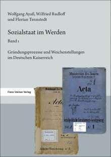 Wolfgang Ayaß: Sozialstaat im Werden. Band 1, Buch