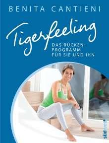 Benita Cantieni: Tigerfeeling: Das Rückenprogramm für sie und ihn, Buch
