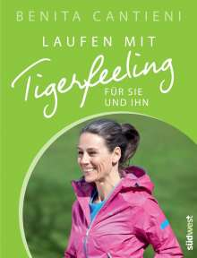 Benita Cantieni: Laufen mit Tigerfeeling für sie und ihn, Buch