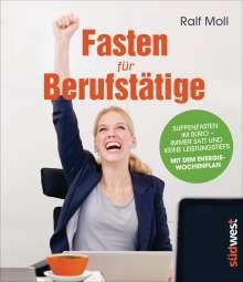 Ralf Moll: Fasten für Berufstätige, Buch