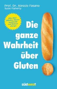Alessio Fasano: Die ganze Wahrheit über Gluten, Buch