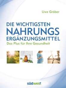 Uwe Gröber: Die wichtigsten Nahrungsergänzungsmittel, Buch