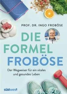 Ingo Froböse: Die Formel Froböse, Buch