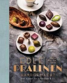 Nele Marike Eble: Edle Pralinen handgemacht, Buch