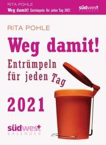 Rita Pohle: Weg damit! 2021 Tagesabreißkalender, Kalender