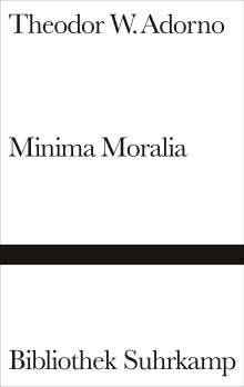 Theodor W. Adorno: Minima Moralia, Buch