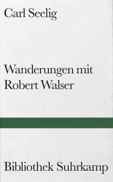 Carl Seelig: Wanderungen mit Robert Walser, Buch
