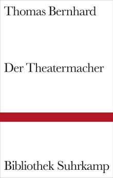 Thomas Bernhard: Der Theatermacher, Buch