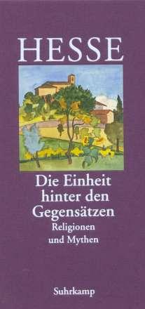 Hermann Hesse: »Die Einheit hinter den Gegensätzen«, Buch