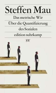 Steffen Mau: Das metrische Wir, Buch