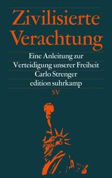 Carlo Strenger: Zivilisierte Verachtung, Buch