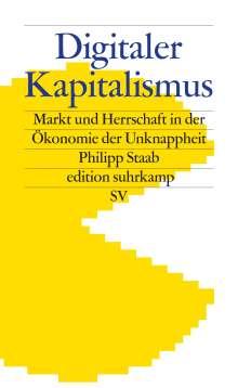 Philipp Staab: Digitaler Kapitalismus, Buch