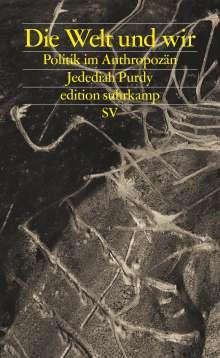 Jedediah Purdy: Die Welt und wir, Buch