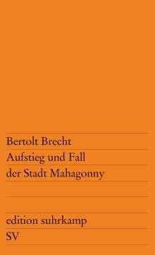 Bertolt Brecht: Aufstieg und Fall der Stadt Mahagonny, Buch