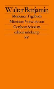 Walter Benjamin: Moskauer Tagebuch, Buch