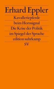Erhard Eppler: Kavalleriepferde beim Hornsignal., Buch