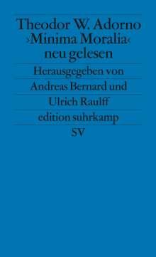 Theodor W. Adorno: ' Minima Moralia' neu gelesen, Buch