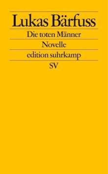 Lukas Bärfuss: Die toten Männer, Buch