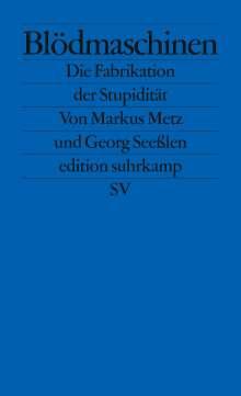 Markus Metz: Blödmaschinen, Buch