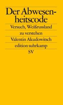 Valentin Akudowitsch: Der Abwesenheitscode, Buch